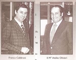Franco Caldironi e Attilio Olivieri